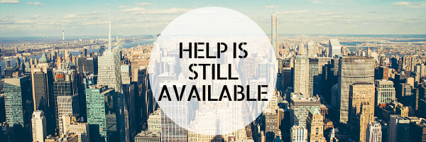 Help is still available